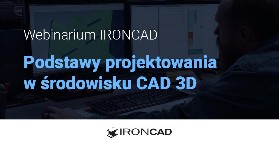 Webinarium CAD 3D IRONCAD