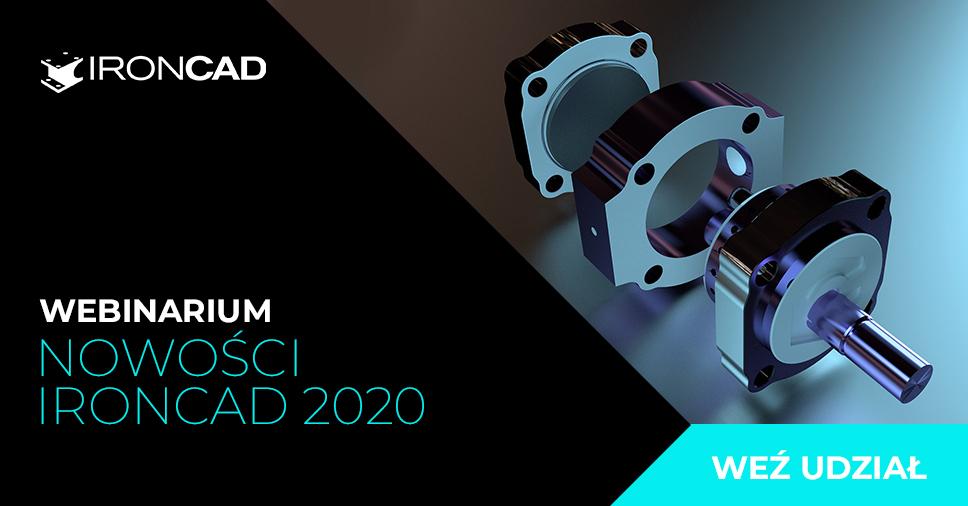 Bezpłatne webinarium: Nowości w IRONCAD 2020