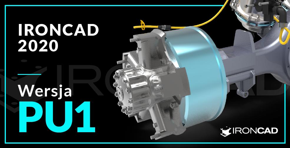 Nowości w aktualizacji PU1 dla IronCAD 2020