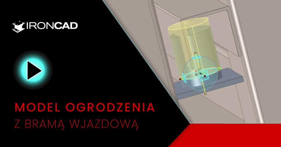 IRONCAD - Model koncepcyjny ogrodzenia z bramą wjazdową