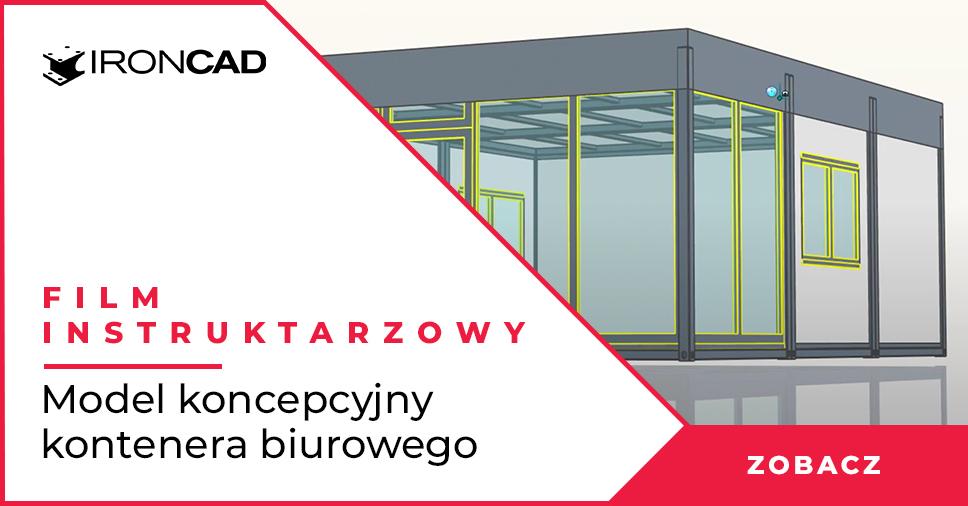 IRONCAD - Model koncepcyjny kontenera biurowego