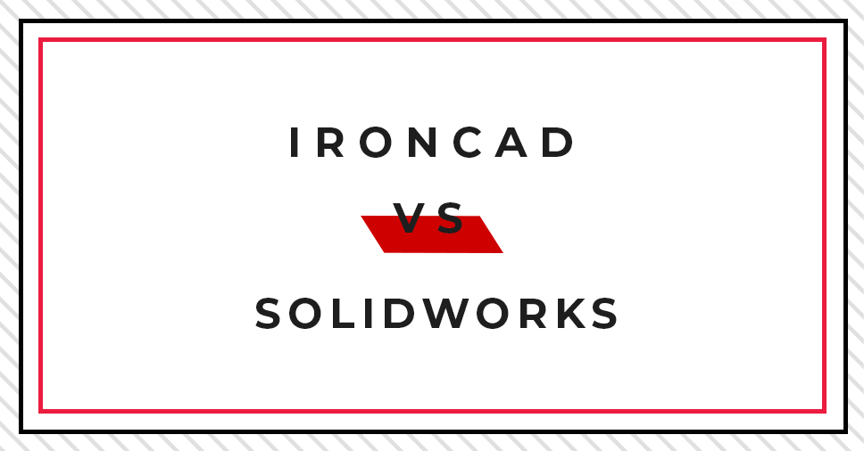 TECHNIKA PROJEKTOWANIA 3D: IRONCAD VS SOLIDWORKS – METODA PRZENIEŚĆ I UPUŚĆ BEZ SZKICOWANIA!