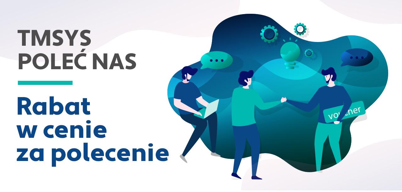 Program poleceń TMSYS - Odbieraj nagrody za polecanie naszego oprogramowania!